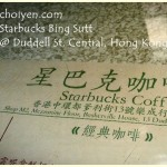 Starbucks Bing Sutt @ Duddell St., Central, Hong Kong
