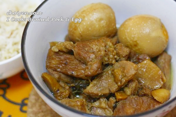 I Cook: Braised Pork & Egg (Non-Halal)
